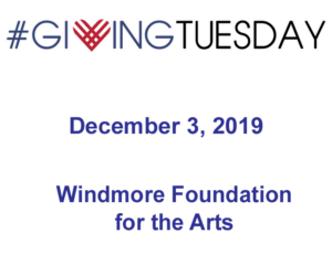 Giving Tuesday! Tuesday, December 3, 2019 @ Windmore Foundation Online Website
