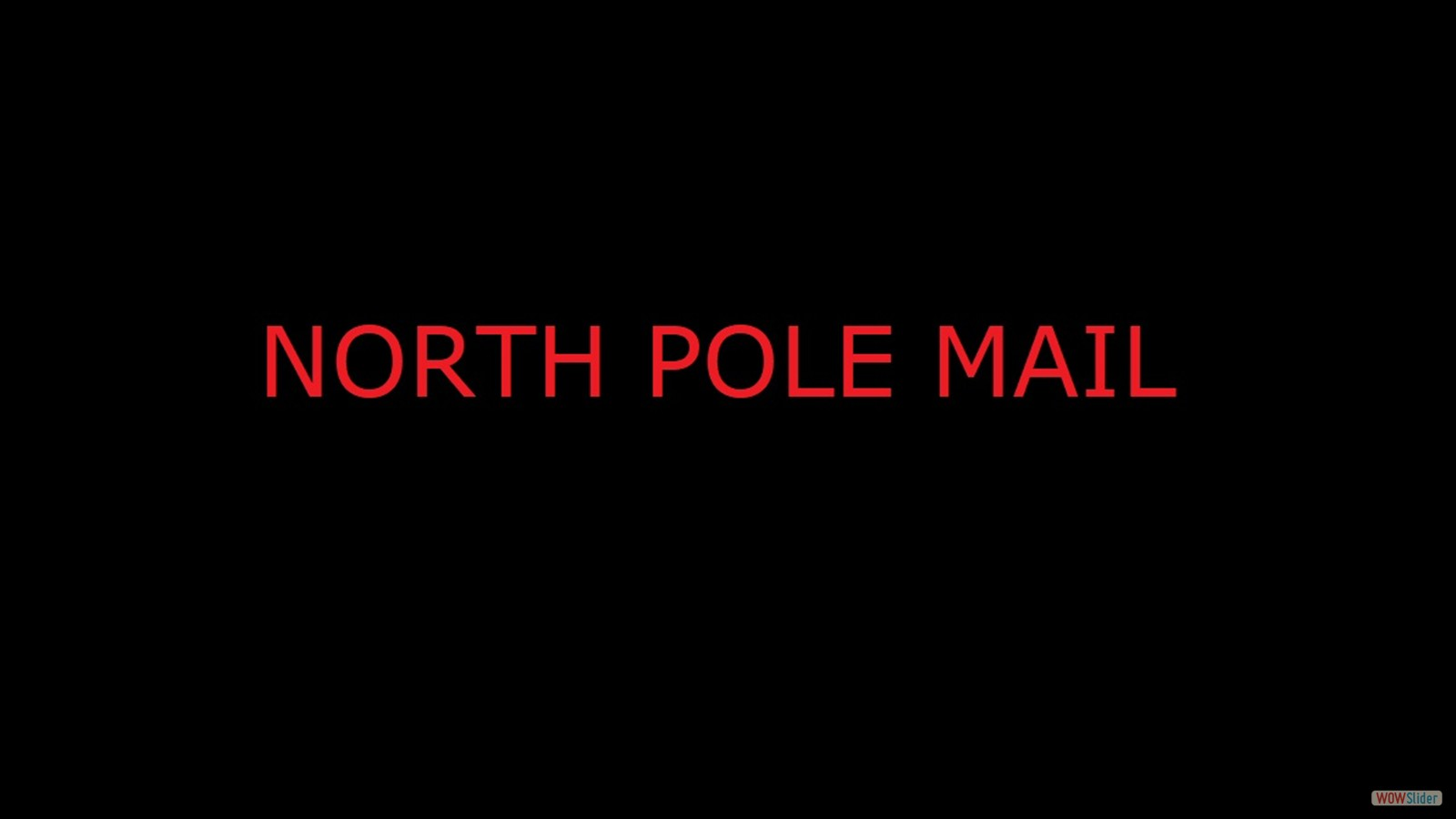 North Pole Mail WOW FILE